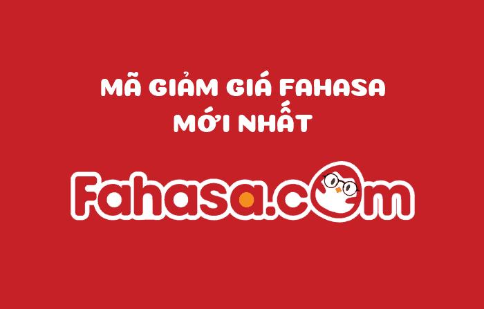 Mã giảm giá Fahasa, voucher Fahasa, mã khuyến mãi Fahasa