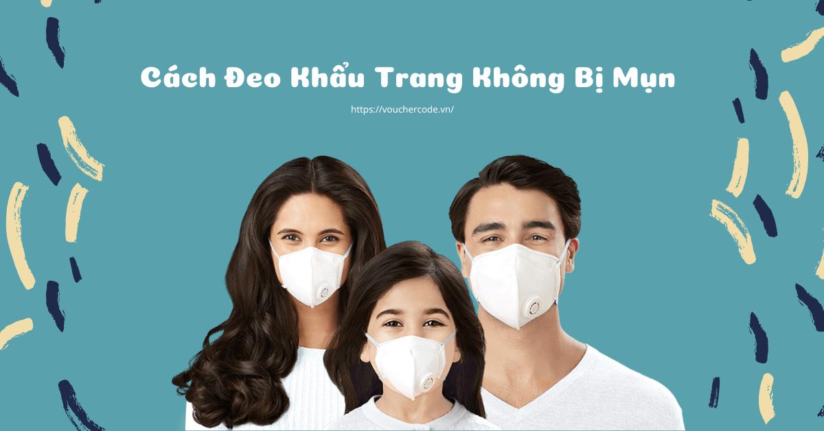 Cach Deo Khau Trang Khong Bi Mun