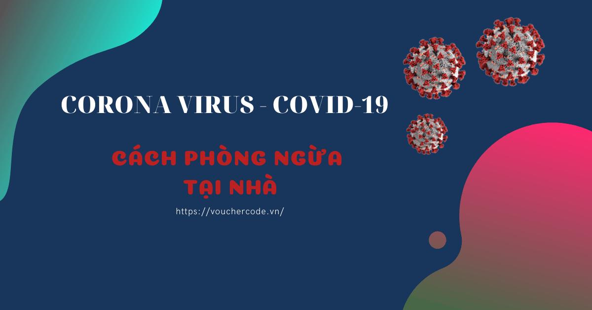 Cach Phong Ngua Virus Corona Tai Nha