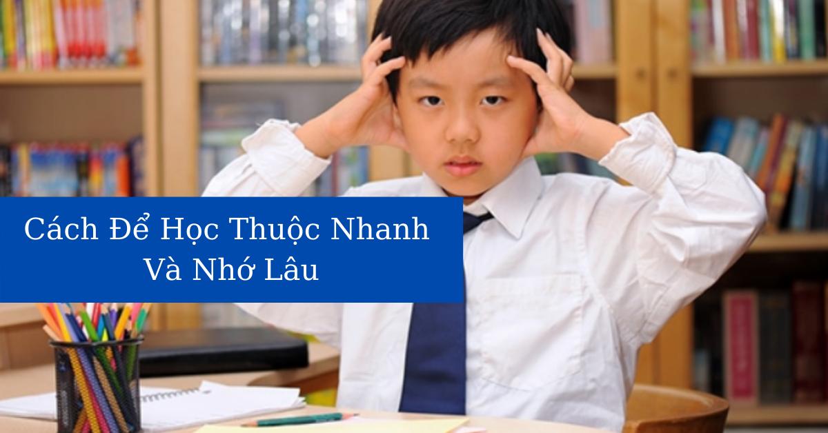 Cach Hoc Thuoc Nhanh Va Nho Lau